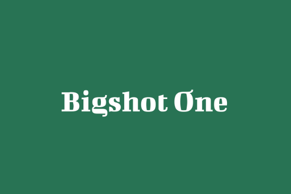 Modern Didone Fonts for your collection: Bigshot One