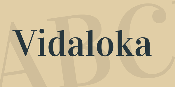 Modern Didone Fonts for your collection: Vidaloka