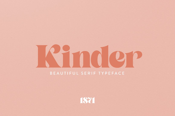 Modern Didone Fonts for your collection: Kinder